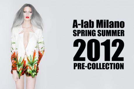 A-lab Milano SUMMER 2012 pre-collection