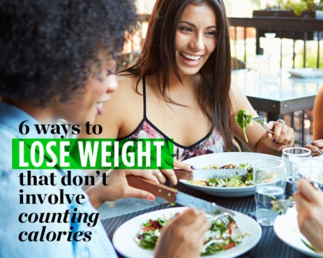 6 Ways to Lose Weight That Don't Involve Counting Calories